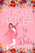 Up to Date ebook by Susan Hatler
