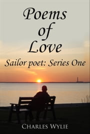 Poems of Love ebook by Charles Wylie