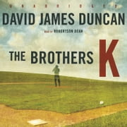 The Brothers K audiobook by David James Duncan