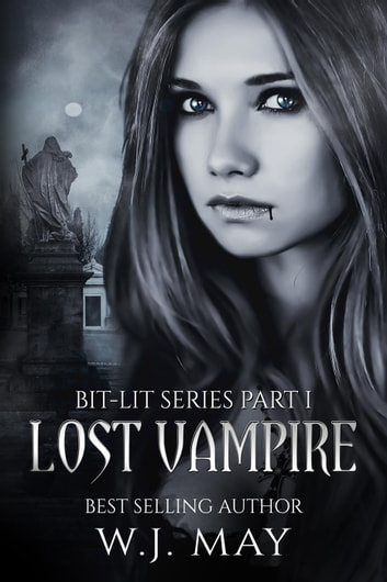 lost vampire ebook by w j may 9781519960658 rakuten kobo. Black Bedroom Furniture Sets. Home Design Ideas