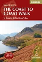 The Coast to Coast Walk - St Bees to Robin Hood's Bay ebook by Terry Marsh