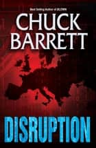 DISRUPTION ebook by Chuck Barrett
