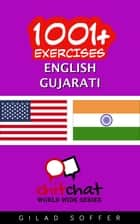 1001+ Exercises English - Gujarati ebook by Gilad Soffer