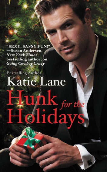 Hunk for the Holidays ebook by Katie Lane