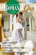 Romana Gold 4. ebook by Heidi Rice, Nicola Marsh, Kimberly Lang