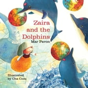 Zaira and the Dolphins ebook by Mar Pavon,Cha Coco