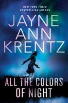 All the Colors of Night ekitaplar by Jayne Ann Krentz