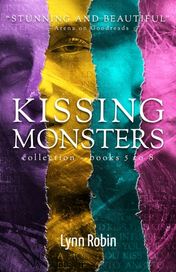 Kissing Monsters Collection 2 (Books 5 — 8) ebook by Lynn Robin