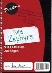 Ms. Zephyr's Notebook ebook by kc dyer