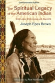 The Spiritual Legacy of the American Indian