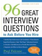 96 Great Interview Questions to Ask Before You Hire ebook by Paul FALCONE