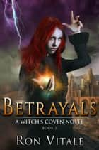 Betrayals ebook by Ron Vitale