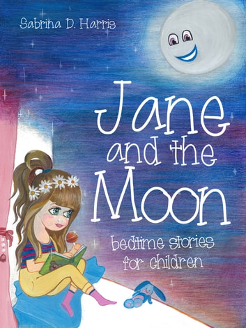 Jane and the Moon ebook by Sabrina D. Harris