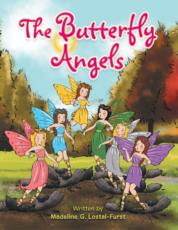The Butterfly Angels ebook by Madeline G. Lostal-Furst