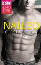 Nailed ebook by Christine D'abo