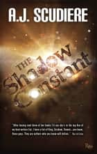 The Shadow Constant ebook by A.J. Scudiere