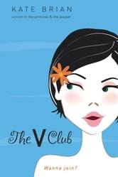The V Club ebook by Kate Brian