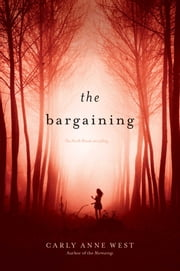 The Bargaining ebook by Carly Anne West