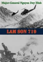 Lam Son 719 [Illustrated Edition] ebook by Major-General Nguyen Duy Hinh