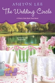 The Wedding Circle ebook by Ashton Lee