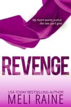 Revenge (Coming Home #2) - Romantic Suspense Thriller ebook by Meli Raine