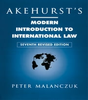 Akehurst's Modern Introduction to International Law ebook by Peter Malanczuk
