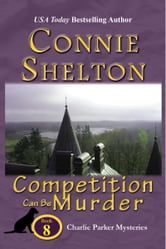 Competition Can Be Murder - A Girl and Her Dog Cozy Mystery ebook by Connie Shelton