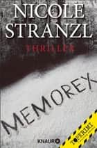 Memorex - Thriller ebook by Nicole Stranzl