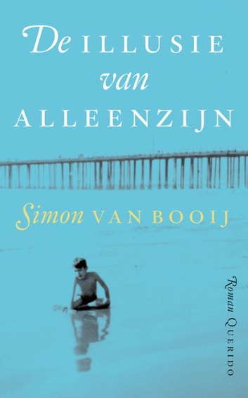 De illusie van alleenzijn ebook by Simon Van Booy