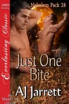 Just One Bite ebook by AJ Jarrett