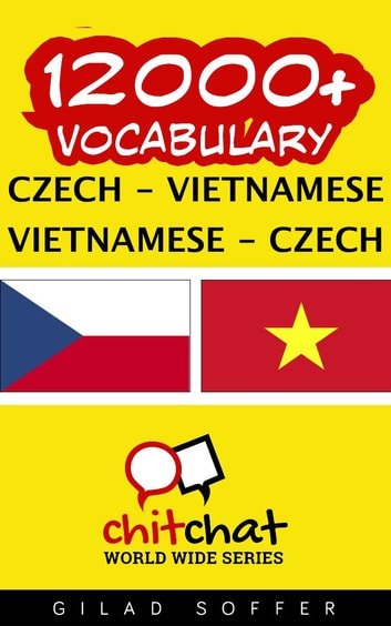 12000+ Vocabulary Czech - Vietnamese ebook by Gilad Soffer