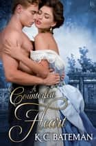 A Counterfeit Heart - A Secrets and Spies Novel ebook by K. C. Bateman
