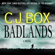 Badlands - A Novel audiobook by C. J. Box
