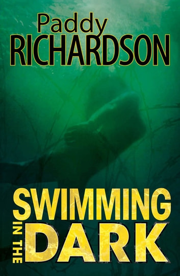 Swimming in the Dark ebook by Paddy Richardson