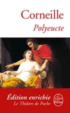 Polyeucte ebook by Pierre Corneille