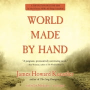 World Made by Hand audiobook by James Howard Kunstler
