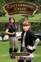 City Secrets ebook by Jessica Burkhart