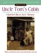 Uncle Tom's Cabin - Or, Life Among the Lowly ebook by Harriet Beecher Stowe, Darryl Pinckney, Jonathan Arac