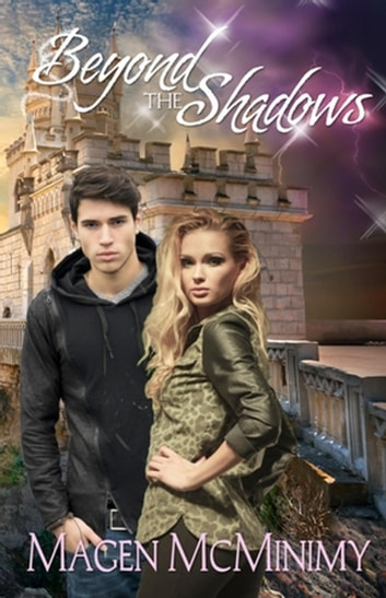 Beyond the Shadows - Twins of Aurora, #3 ebook by Magen McMinimy