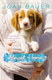 Almost Home ebook by Joan Bauer
