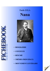 Fiche de lecture Nana d'Émile Zola ebook by Les Éditions de l'Ebook malin