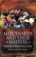Mercenaries and their Masters ebook by Michael   Mallett
