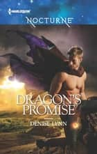 Dragon's Promise ebook by Denise Lynn