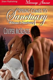 Spring Comes to Sanctuary ebook by Cooper McKenzie