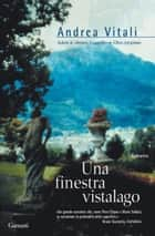 Una finestra vistalago eBook by Andrea Vitali