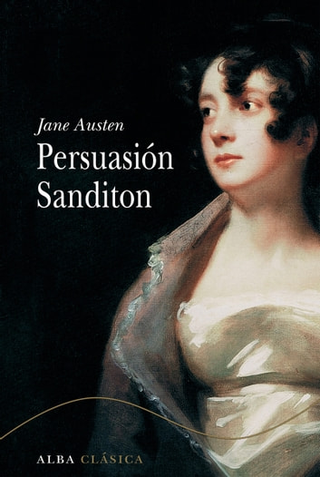 Persuasión. Sanditon ebook by Jane Austen