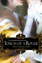 Touch of a Rogue ebook by Mia Marlowe