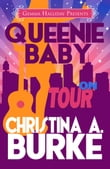 Queenie Baby: On Tour (Queenie Baby book #3)