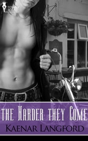The Harder they Come ebook by Kaenar Langford