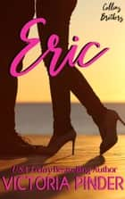 Eric - Keeping the Captain ebook by Victoria Pinder